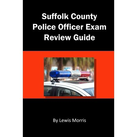 Suffolk County Police Officer Exam Review Guide (Paperback)