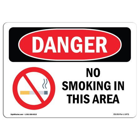 OSHA Danger Sign - No Smoking In This Area 24