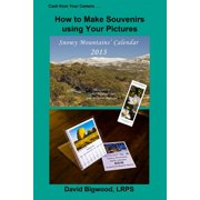 Cash from Your Camera: How to Make Souvenirs using Your Pictures - eBook