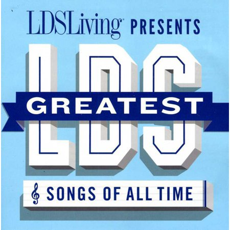The Greatest LDS Songs Of All Time (CD)
