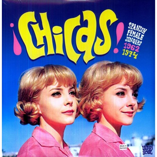 Chicas: Spanish Female Singers 1962-1974 / Various (Vinyl)