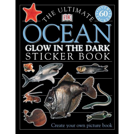 Ultimate Sticker Book: Glow in the Dark: Ocean Creatures : Create Your Own Picture Book