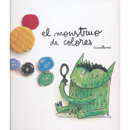 El Monstruo de Colores = The Color Monster (Hardcover)