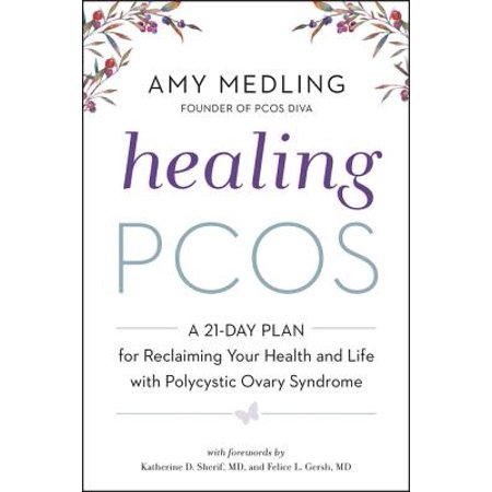 Healing Pcos : A 21-Day Plan for Reclaiming Your Health and Life with Polycystic Ovary (Water For Health For Healing For Life)