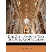 Der Cyprianische Text Der ACTA Apostolorum