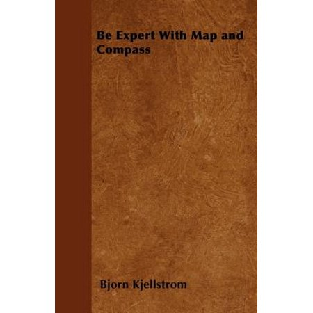 Be Expert With Map and Compass - eBook ()