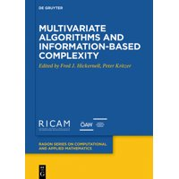Radon Computational and Applied Mathematics, 27: Multivariate Algorithms and Information-Based Complexity (Hardcover)