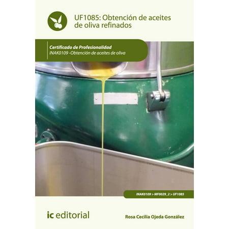 Oliva Series - Obtención de aceites de oliva refinados - eBook