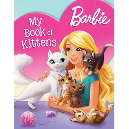 Barbie My Book of Kittens (Barbie) - eBook](Babies And Animals)