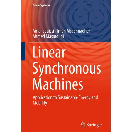 Linear Synchronous Machines - eBook ()