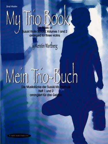 My Trio Book (Mein Trio-Buch) (Suzuki Violin Volumes 1-2 Arranged for Three Violins) :... by Alfred Music