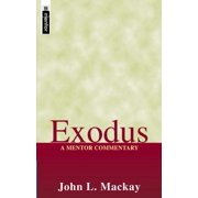 Exodus : A Mentor Commentary