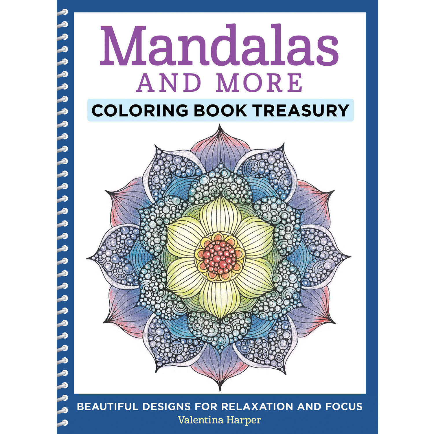 Mandalas and More Coloring Book Treasury