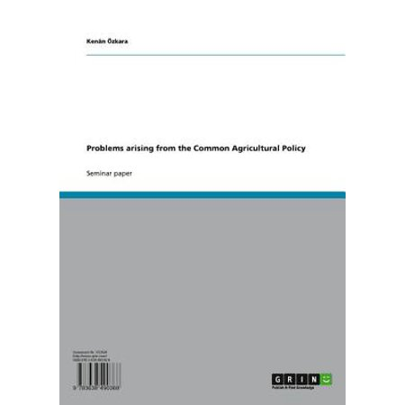 Problems arising from the Common Agricultural Policy - eBook ()