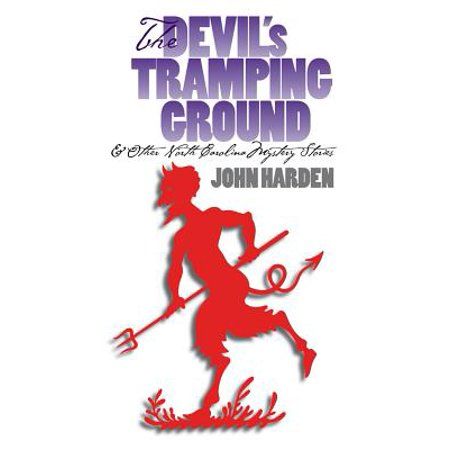 The Devil's Tramping Ground and Other North Carolina Mystery (Other Ground)