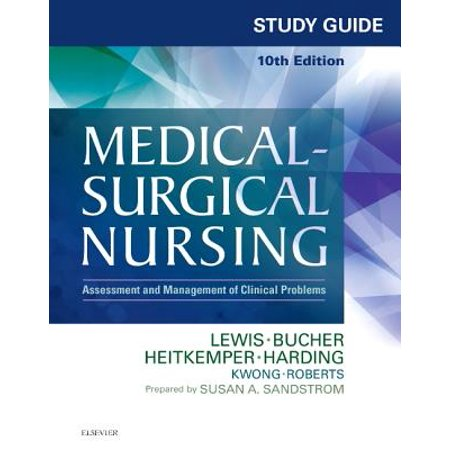 Study Guide for Medical-Surgical Nursing : Assessment and Management of Clinical