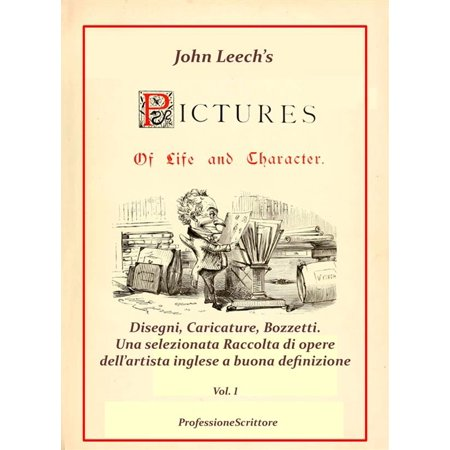 Pictures Of Life and Character and The Christmas Carol - Annotazioni e Commenti di Beppe Amico - 1° volume - eBook ()