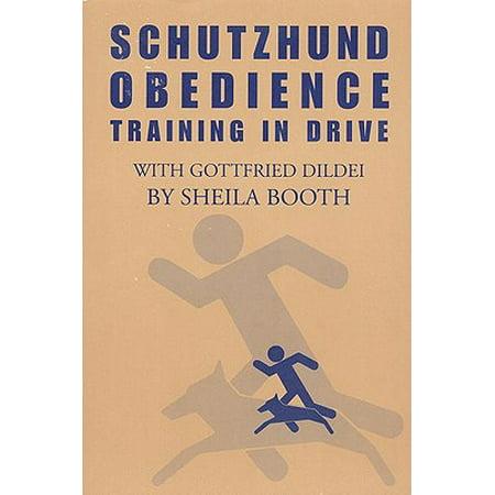 Schutzhund Obedience : Training in Drive