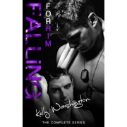Falling for Him (the Complete Series) : A Male/Male Military Love Story