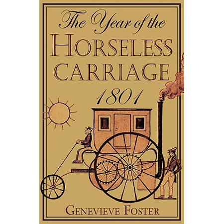 Year of the Horseless Carriage : 1801