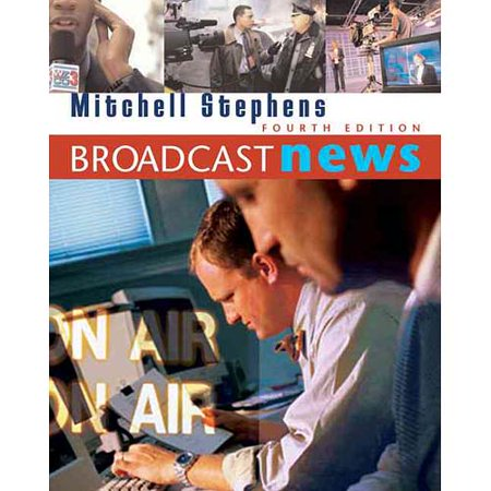Broadcast News By Mitchell Stephens