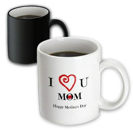 3dRose I Love you mom happy mothers day, white, saying , Magic Transforming Mug,