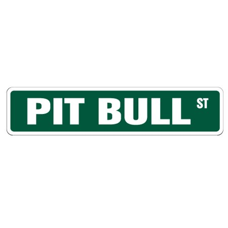 PIT BULL Street Sign collectible pitbull dog pet breeder | Indoor/Outdoor |  24