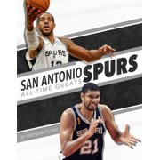 San Antonio Spurs All-Time Greats (Hardcover)