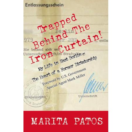 Trapped Behind The Iron Curtain - eBook