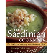 The Sardinian Cookbook : The Cooking and Culture of a Mediterranean Island