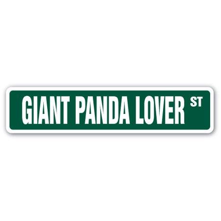 GIANT PANDA LOVER Street Sign japan furry fluffy animal zoo | Indoor/Outdoor | 24