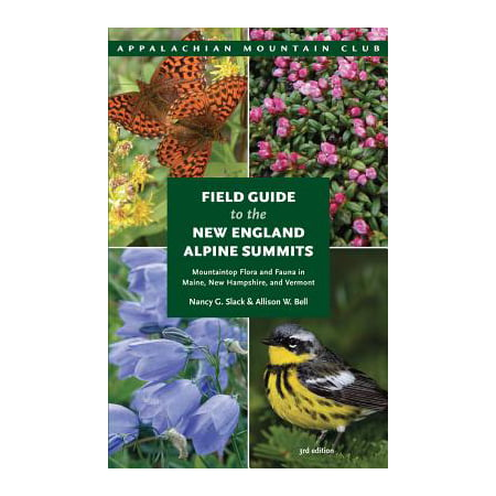 ISBN 9781934028889 product image for Field Guide to the New England Alpine Summits : Mountaintop Flora and Fauna in M | upcitemdb.com