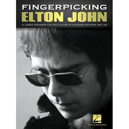 Fingerpicking Elton John : 15 Songs Arranged for Solo