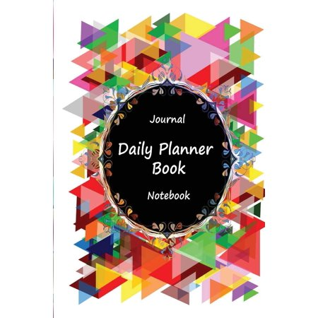 Journal Daily Planner Book Notebook: Colorful Mosaic, Appointment Book, Day Plan to Do List, Plan Your Work Office Agenda, Journal Book, Student School Schedule, Fitness Health Workout Note, -