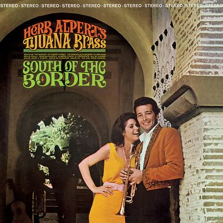 Herb Alpert & Tijuana Brass - South Of The Border -
