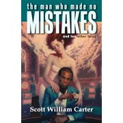 The Man Who Made No Mistakes - eBook