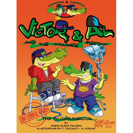 Victor & Al and the strange meeting: The TV commercial - eBook ()