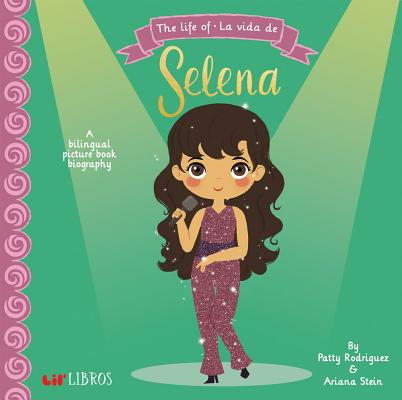 Life of La Vida De Selena (Board Book)