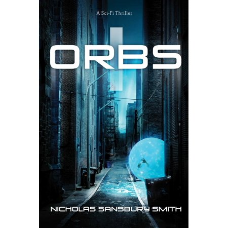 Orbs : A Science Fiction Thriller](Science Fiction Halloween)