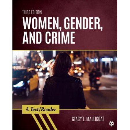 Women, Gender, and Crime : A Text/Reader