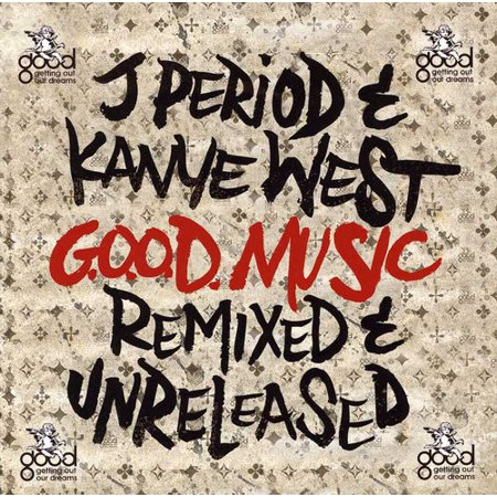 G.O.O.D. Music [Remixed & Unreleased] (CD)