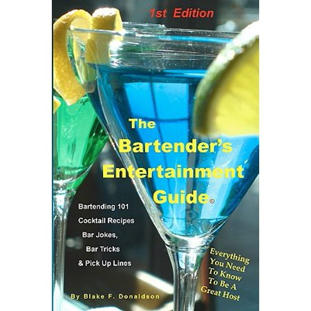 The Bartender's Entertainment Guide: Bartending, Drink Recipes, Bar Jokes, Tricks & Pick Up Lines](Ginger Pick Up Lines)