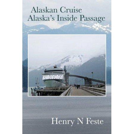 Alaskan Cruise   Alaskas Inside Passage