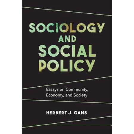 Essay About Learning English Language Sociology And Social Policy  Essays On Community Economy And Society Proposal Essay also Healthy Diet Essay Sociology And Social Policy  Essays On Community Economy And  Business Studies Essays