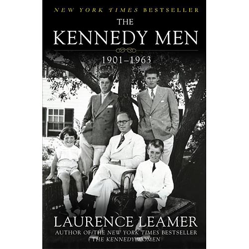 The Kennedy Men: The Laws of the Father, 1901-1963