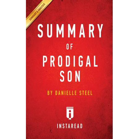 Summary of Prodigal Son : By Danielle Steel Includes