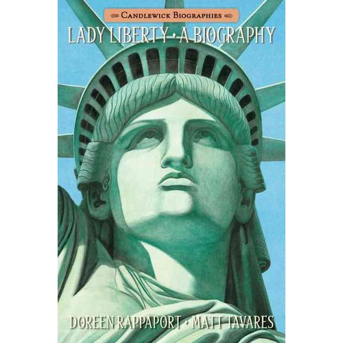 Lady Liberty: A Biography