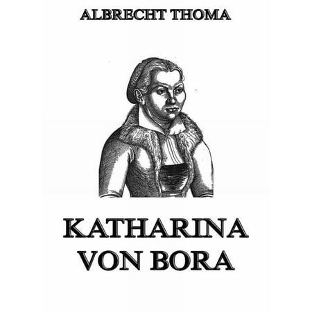Katharina von Bora - eBook