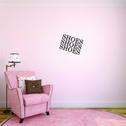 New Wall Ideas Shoes Shoes Shoes Teen Girls Fashion Wardrobe Closet Quote 18 Inches X 18 Inches