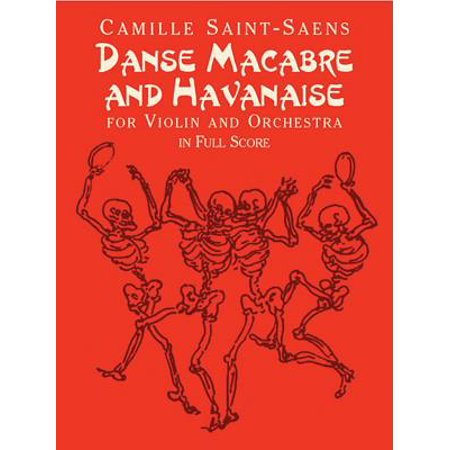 Danse Macabre and Havanaise for Violin and Orchestra in Full Score for $<!---->